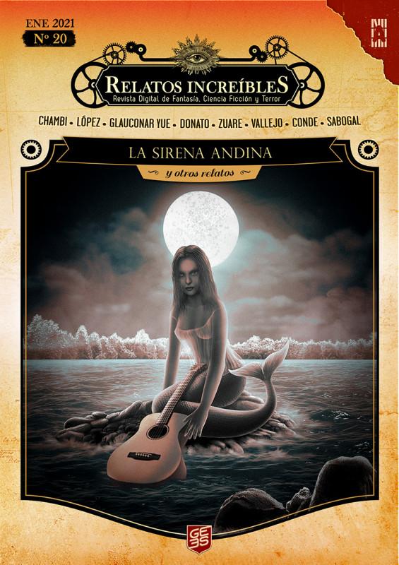 Relatos Increíbles 20: La sirena andina y otros relatos