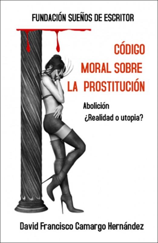 Código Moral Sobre La prostitución