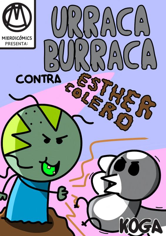 Urraca Burraca contra Esther Colero