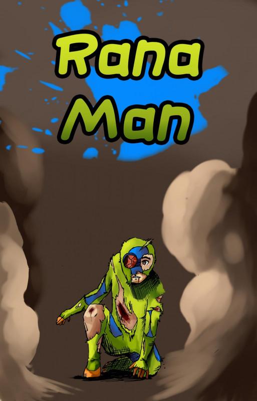 Rana-Man #Preludio