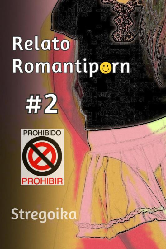 Relato romantiporn #2