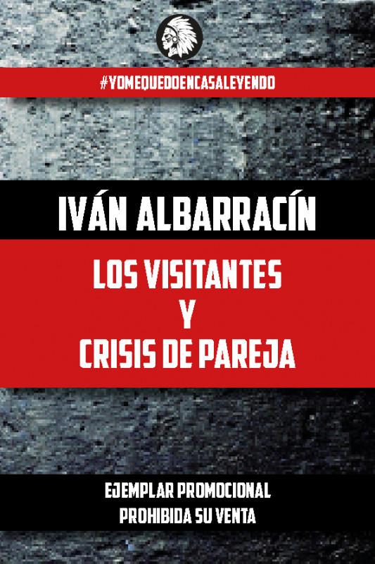 Los visitantes y Crisis de Pareja