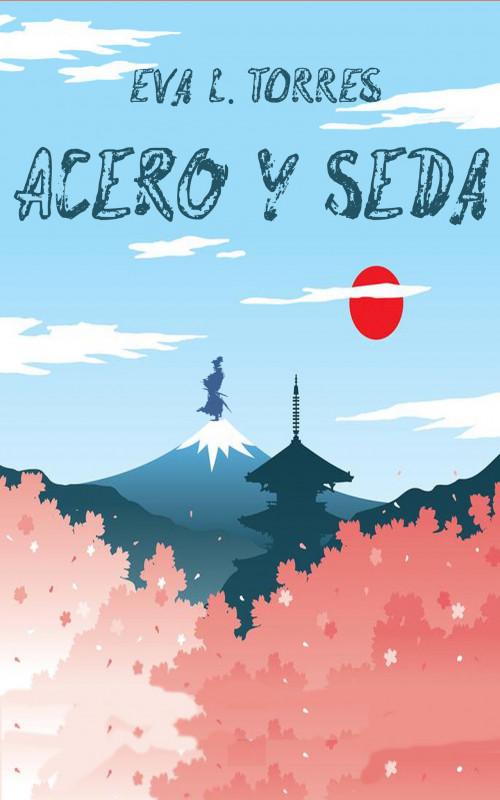 Acero y Seda