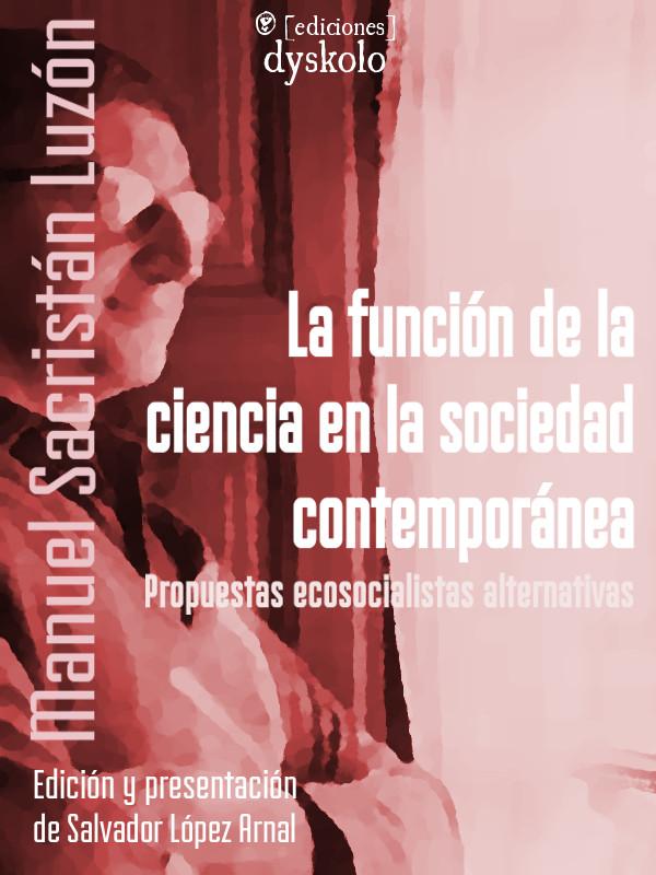 La función de la ciencia en la sociedad contemporánea