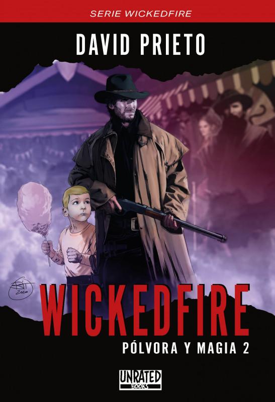 Wickedfire: Pólvora y Magia 2