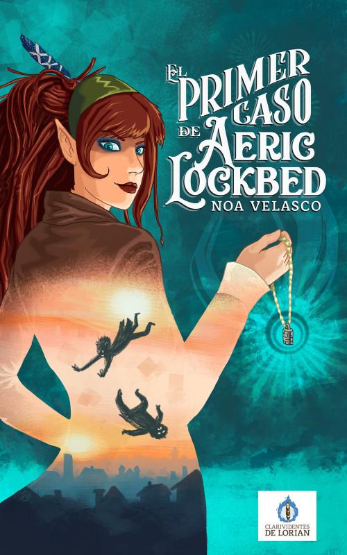 El primer caso de Aeric Lockbed