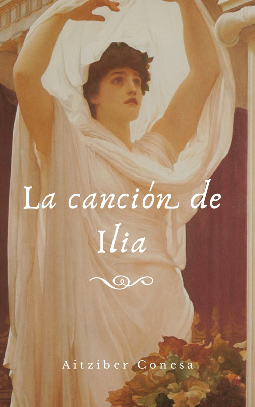 La canción de Ilia