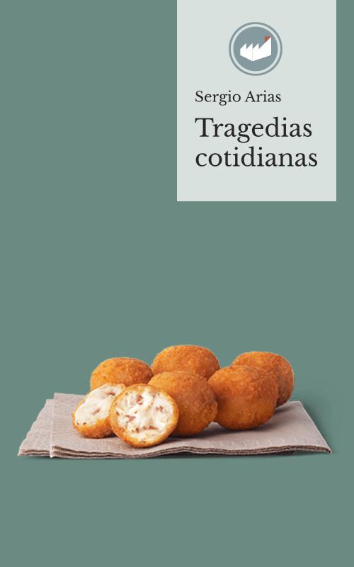 Tragedias cotidianas