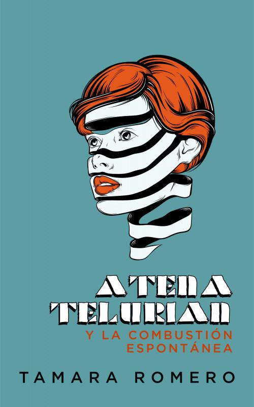 Atena Telurian y la combustión espontánea