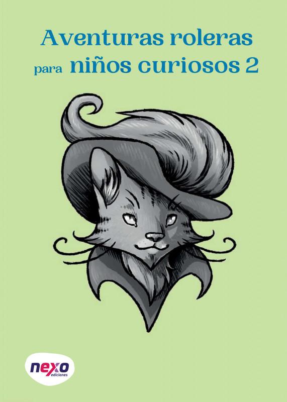 Aventuras roleras para niños curiosos volumen 2