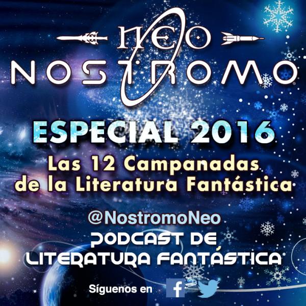 Neo Nostromo Especial 2016 - Las 12 Campanadas de la Literatura Fantástica