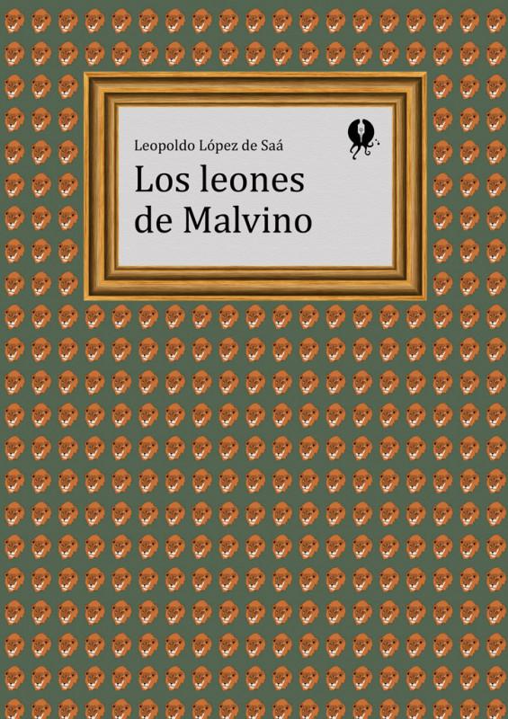 Los leones de Malvino