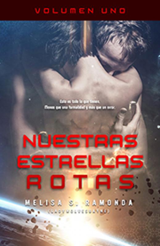 NUESTRAS ESTRELLAS ROTAS VOL 01 -Avance-