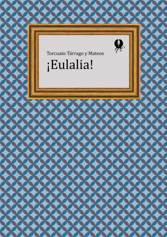 ¡Eulalia!