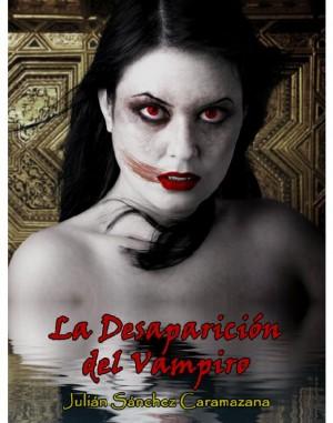 La Desaparición del Vampiro