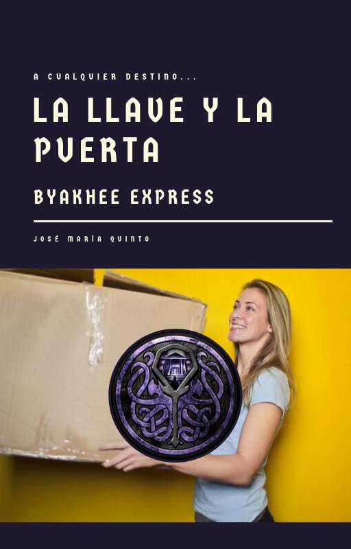 La Llave y la Puerta: Byakhee Express
