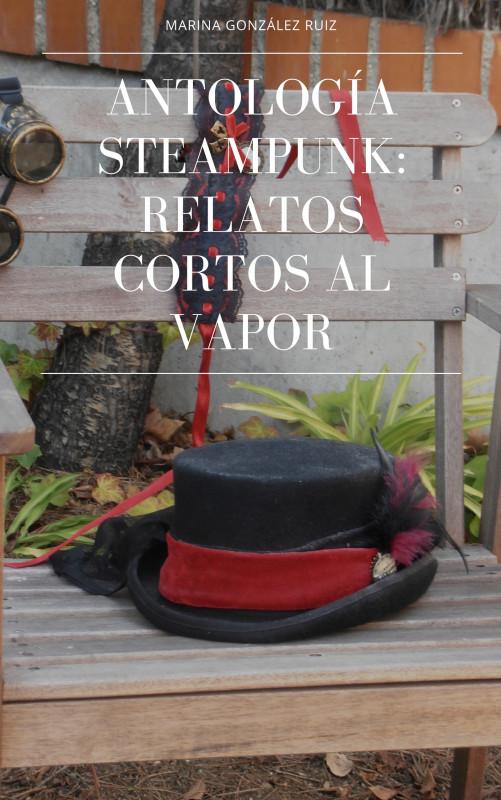 Antologia de Steampunk: Relatos cortos al vapor
