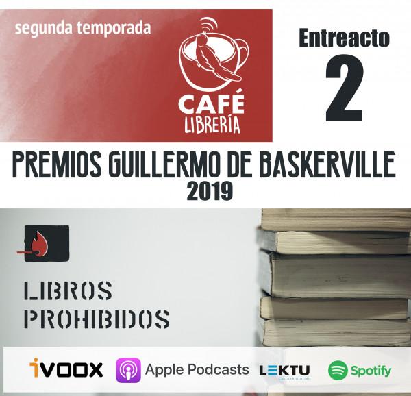 Entreacto VI - Premios Guillermo de Baskerville 2019