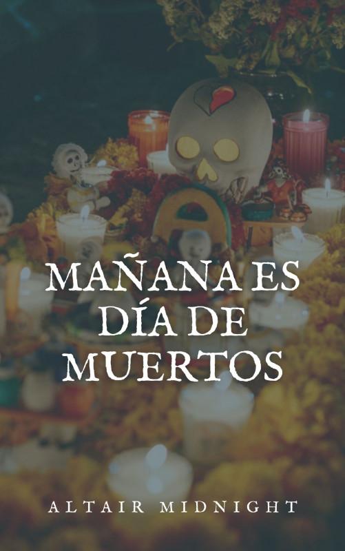 Mañana es Día de Muertos
