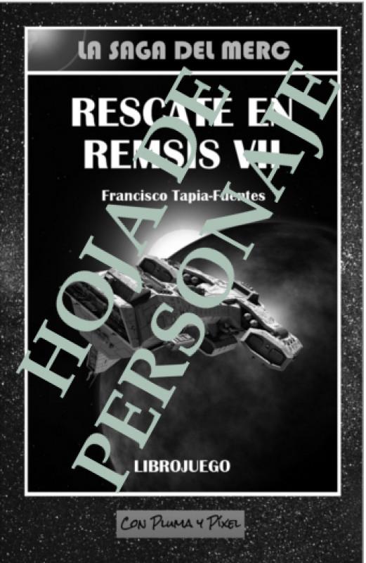Rescate en Remsis VII: hoja de personaje