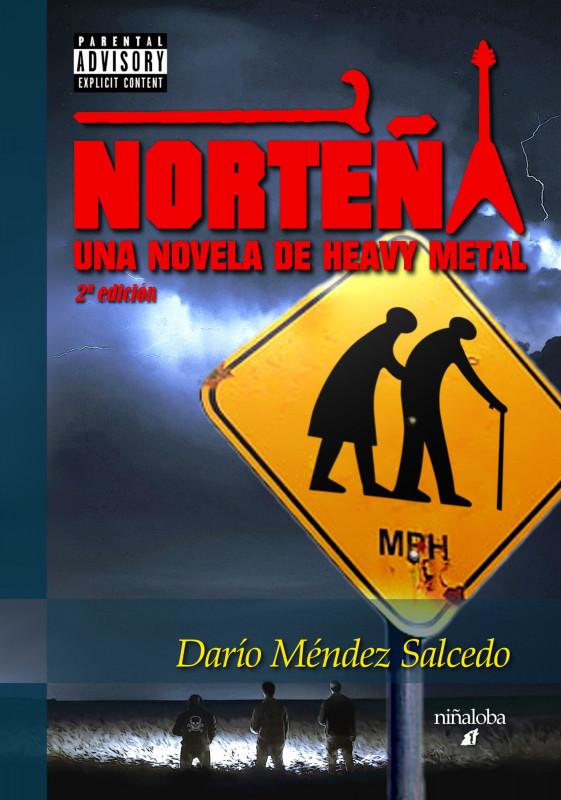 Norteña. Una novela de heavy metal