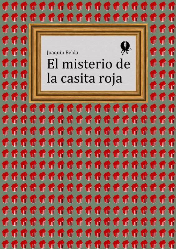 El misterio de la casita roja