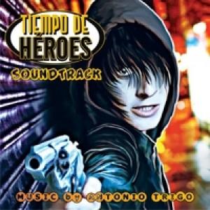 Tiempo de Héroes (Soundtrack)