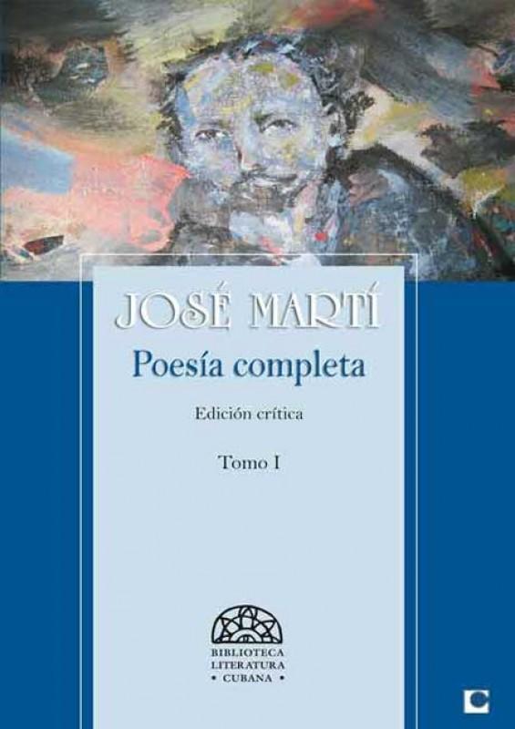 Poesía Completa de José Martí  T I