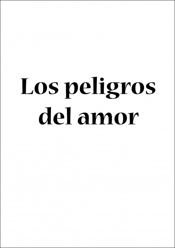 Los peligros del amor