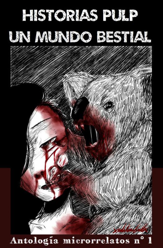 Antología de microrrelatos nº 1: Un Mundo Bestial