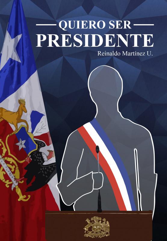 Quiero ser Presidente