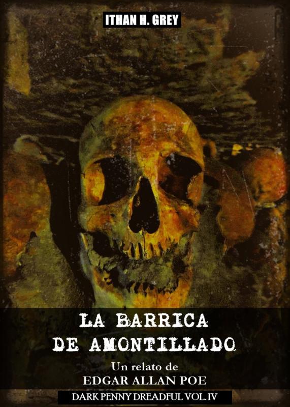 La Barrica de Amontillado: Un Cuento de Edgar Allan Poe