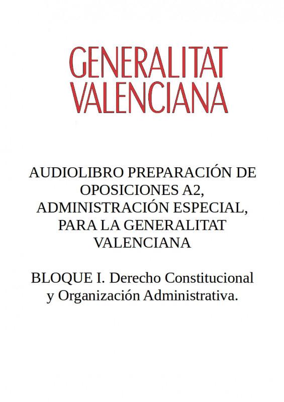Audiolibro Oposiciones A2 Generalitat Valenciana - BLOQUE I