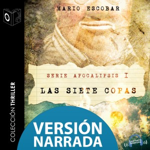 Apocalipsis - I - Las siete Copas (narrado)