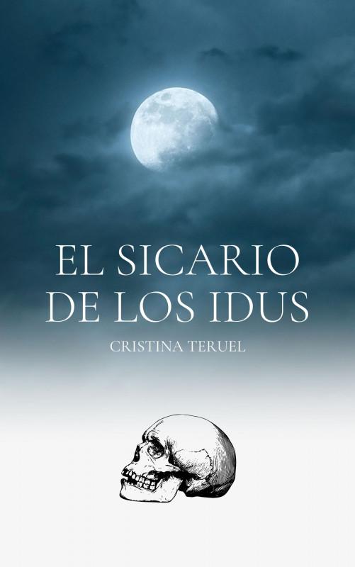 El Sicario de los Idus