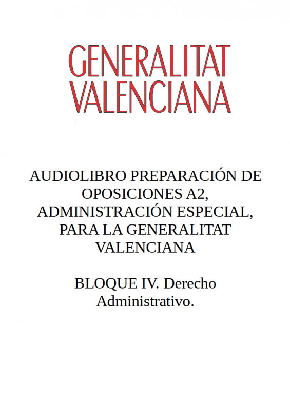 Audiolibro Oposiciones A2 Generalitat Valenciana - BLOQUE IV