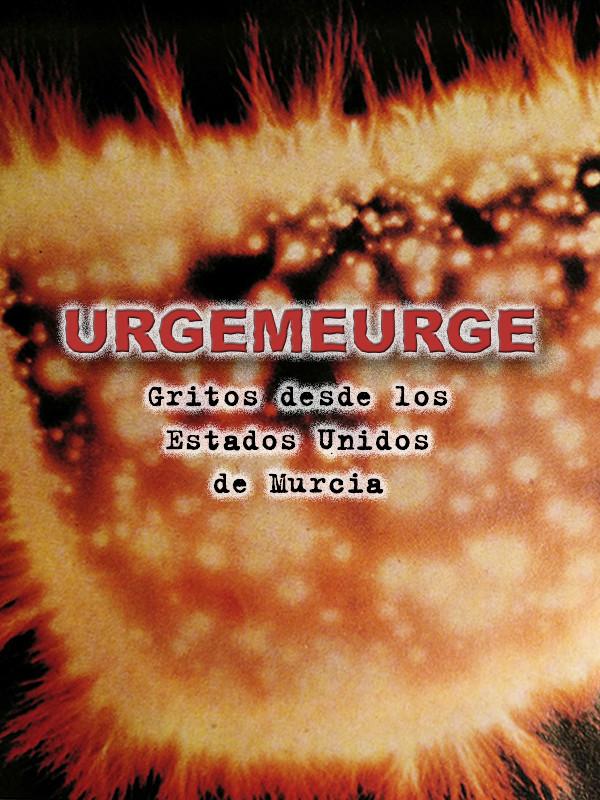 Urgemeurge: Casete Uno