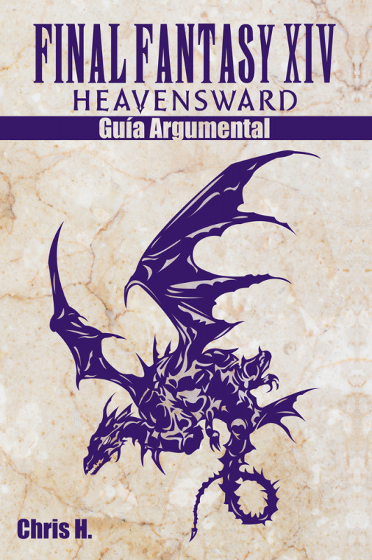 Final Fantasy XIV: Heavensward - Guía Argumental