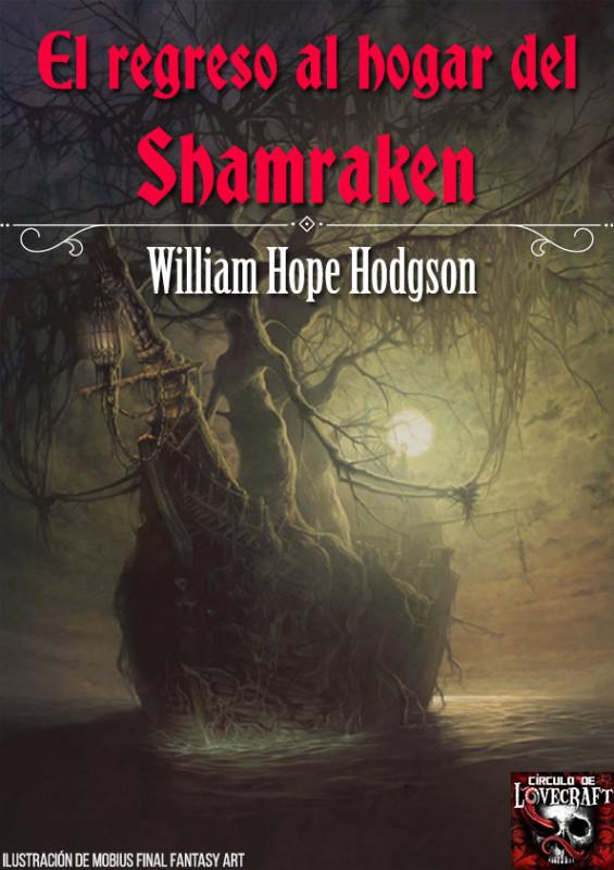 El regreso al hogar del Shamraken
