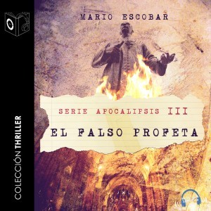 Apocalipsis III - El falso profeta