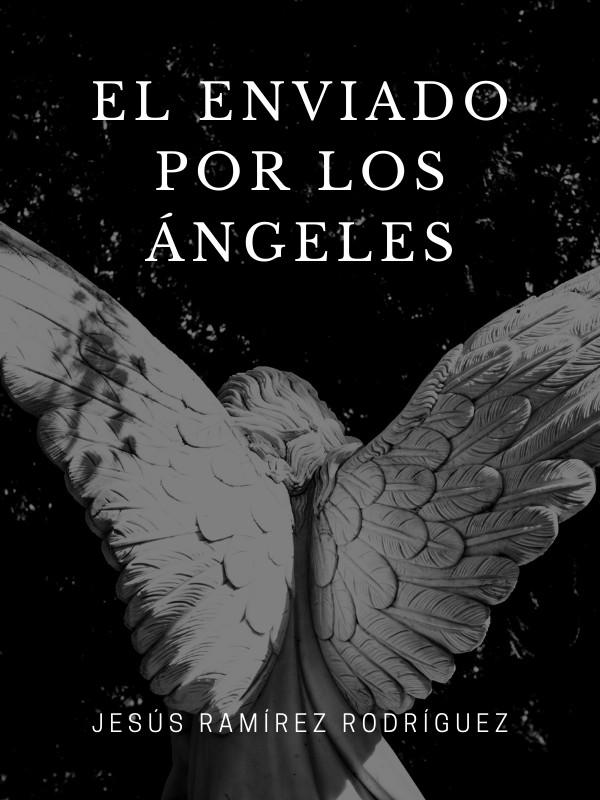 El enviado por los ángeles