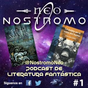 Neo Nostromo #1 - The fifth season y La polilla en la casa del humo