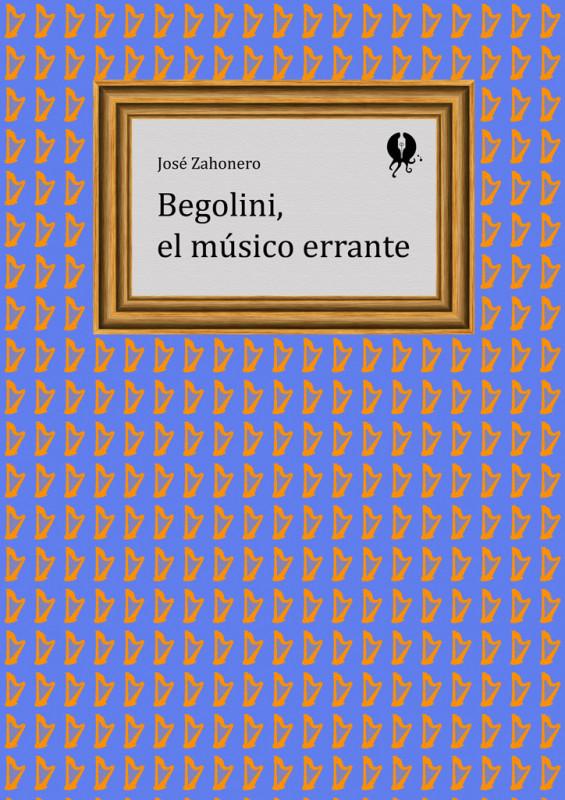Begolini, el músico errante