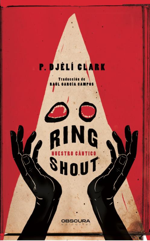 Ring Shout. Nuestro cántico.
