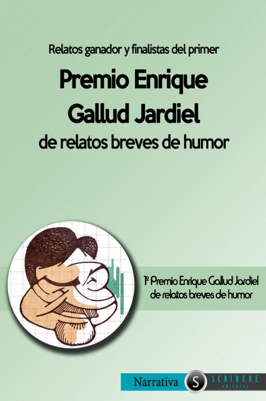I Premio Enrique Gallud Jardiel de relatos breves de humor