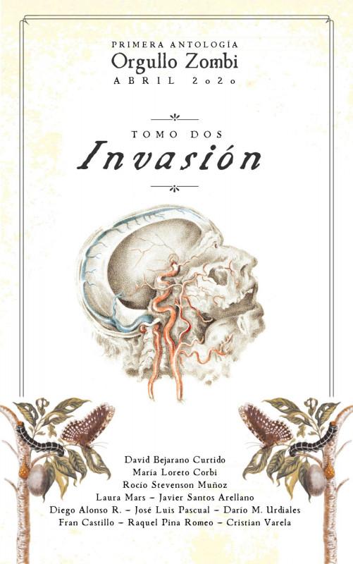 Invasión (Antología Orgullo Zombi)