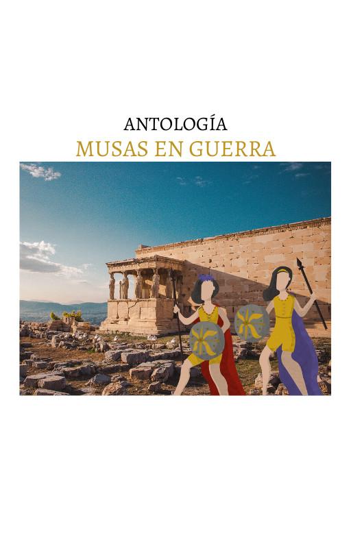 Antología. Musas en Guerra.