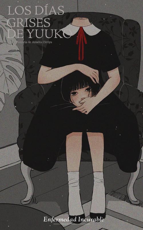 Los días grises de Yuuko - 13. Enfermedad incurable