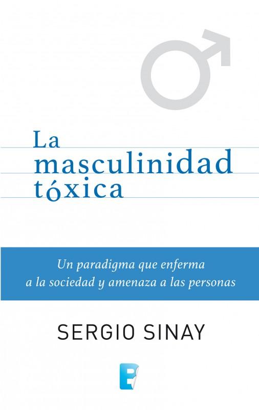 Masculinidad tóxica