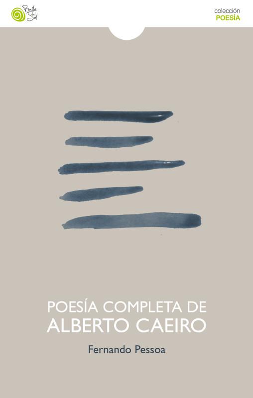 Poesía completa de Alberto Caeiro